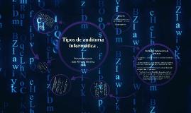 Copy of tipos de auditoria informatica .