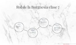 Rol de la Burguesía clase 7