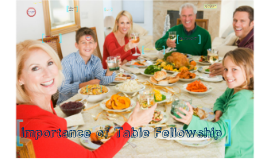 Copy of Importance of Table Fellowship:
