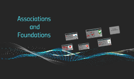 Associations and Foundations