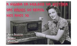 A FIGURA DA MULHER NAS RÁDIOS DO BRASIL NOS ANOS 30