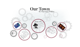 Introduction of Our Town