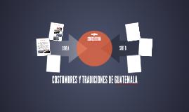 COSTUMBRES Y TRADICIONES DE GUATEMALA