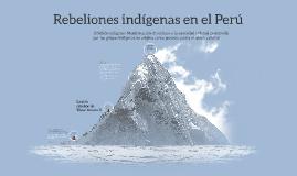 Copy of Rebeliones indígenas en el Perú