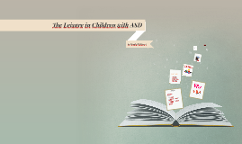 The Leisure in Children with ASD