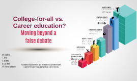 College-for-all vs. Career education Review