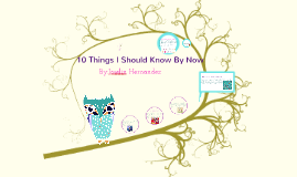 10 Things I Should Know By Now
