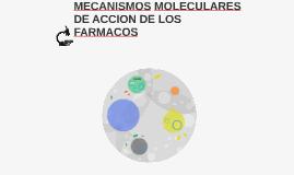 MECANISMOS MOLECULARES DE ACCION DE LOS FARMACOS