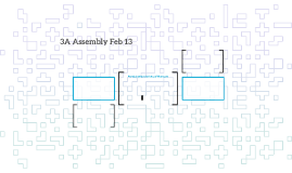 3A Assembly Feb 13