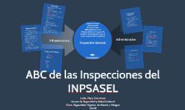 Copy of ABC de las Inspecciones del INPSASEL