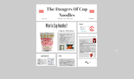 The Dangers Of Cup Noodles