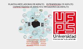 Copy of PLANTAS MEZCLADORA DE ASFALTO, EXTENDEDORA DE ASFALTO, COMPA