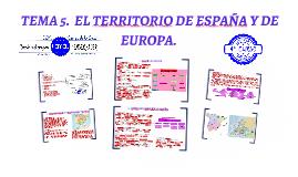 TEMA 5. EL TERRITORIO DE ESPAÑA Y DE EUROPA