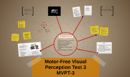 Motor Free Visual Perception Test 3 By Sara Sloan On Prezi