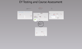 EY Testing and Course Assessment