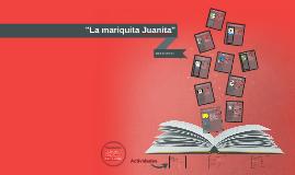 """La mariquita Juanita"""