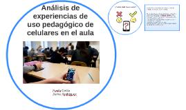 Análisis de experiencias de uso pedagógico de celulares en e
