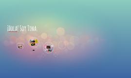 ¡Hola! Soy Tina.
