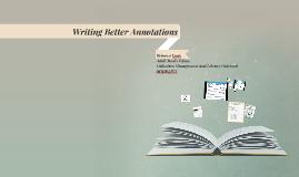 Writing Better Annotations