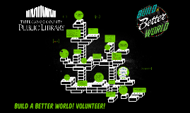 Build a Better World! Volunteer!