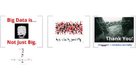 Big Data - How DO You Eat a Digital Elephant?
