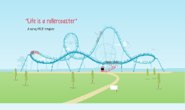 Life is a rollercoaster by Nadine Lindner