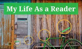 My Life As a Reader