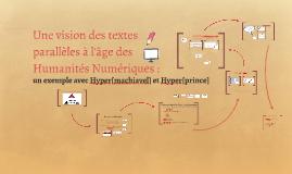 Hypermachiavel, et comment les textes parallèles sont outillés