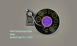 Copy of Playlist That Rerpresents Charlie Gordon