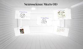 Copy of Neuroscience Meets OD