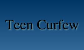 Teen Curfew