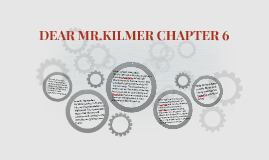 DEAR MR.KILMER CHAPTER 6
