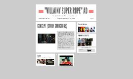 Copy of Villainy Rope Ad