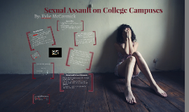 Sexual Assault on College Campuses