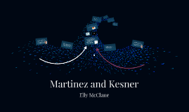 Copy of Martinez and Kesner
