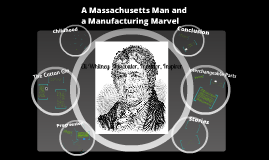 Massachusetts Man and a Manufacturing Marvel