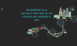 LAS FAMILIAS QUE MIGRARON DE LA DÉCADA DEL 70 Y LA PRESERVAC