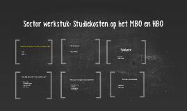 Sectorwerkstuk: Studiekosten op het MBO en HBO