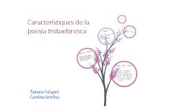 Copy of característiques de la poesia trobadoresca