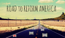 Copy of Road to Reform America