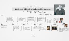 Professor Zbigniew Radwański 1924-2012