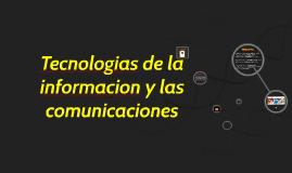 tecnologias de la informacion y las comunicaciones