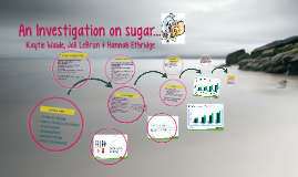 An investigation on sugar