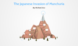 The Japanese Invasion of Manchuria