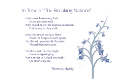 Copy of In Time of 'The Breaking of Nations' - Thomas Hardy
