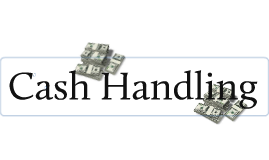 Cash Handling - This module was prepared by Jessy Jackson, ISU Dining's Cashier!