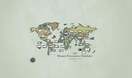 Copy of Copy of Bloques Económicos Mundiales