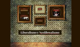 Copy of Liberalismo y Neolibrealismo