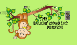 The Talkin' Monkeys Project
