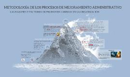 METODOLOGÍA DE LOS PROCESOS DE MEJORAMIENTO ADMINISTRATIVO